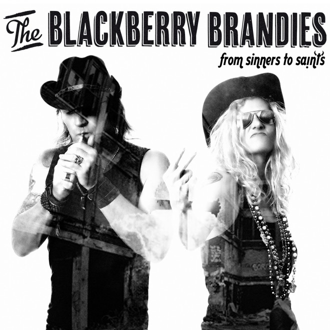 "The Blackberry Brandies ""From Sinners to Saints"""